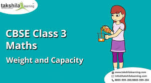 cbse class 3 maths weight and capacity practice worksheets class 3