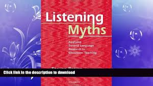 hardcover listening myths applying second language research to