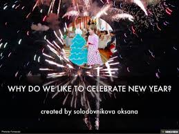 why do we like to celebrate new year