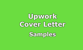 upwork cover letter samples with 100 correct format upwork help