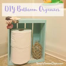 toilet paper holder diy diy bathroom organizer and toilet paper holder simply sweet days