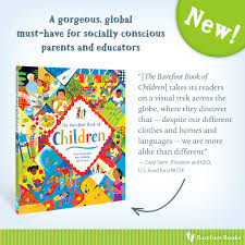 Barefoot Books The Barefoot Book Of Children Enter To Win A Copy Of The Barefoot Book Of Children New From