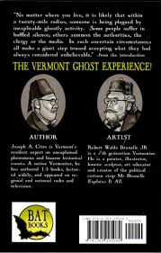 the vermont ghost experience chilling haunts for halloween