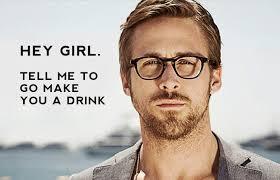 Ryan Gosling Hey Girl Memes - the rye n gosling whiskey muse