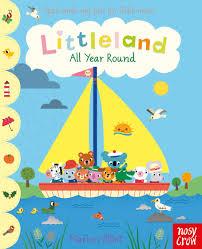 Littleland All Year Round Nosy Crow