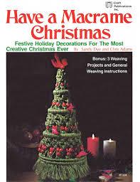 have a macrame christmas u2022 1970s macrame patterns instruction