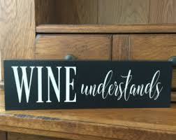 Wine Decor For Kitchen Wine Signs Etsy