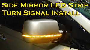Install Led Light Strip by Side Mirror Led Strip Turn Signal Install Version 2 0 Youtube