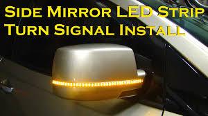 led light strip turn signal side mirror led strip turn signal install version 2 0 youtube