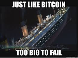 Fail Meme - meme is bitcoin too big to fail steemit