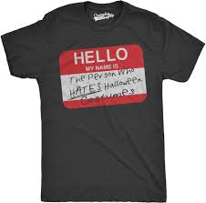 Halloween Costumes T Shirts by Mens Hello Name Tag Person Who Hates Halloween Costumes Funny T