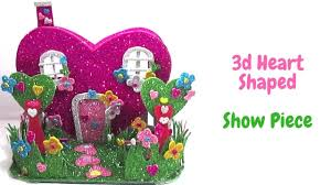 diy heart shape showpiece how to make a foam heart shape house