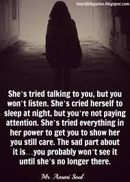 Seeking You Re Not Married She S Tried Talking To You But You Won T Listen She S Cried