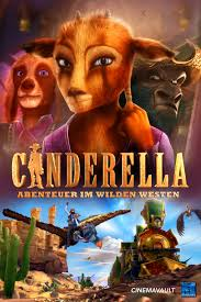 Cinderella: Once Upon A Time In The West
