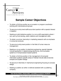 Basic Resume Objective Examples by Excellent Sample Of Career Objectives For Resume 67 For Easy
