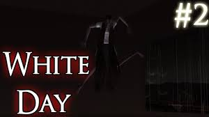 white day korean horror game part 2 youtube