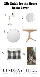 favorite things gift guide for the home decor lover lindsay hill