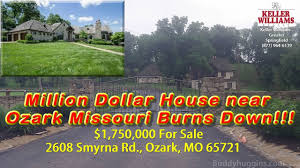 House Missouri by Million Dollar House Near Ozark Missouri Burns Down Ky3 Kspr33