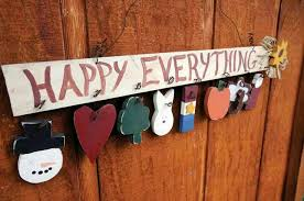 happy everything sign happy everything board happy everything sign primitives