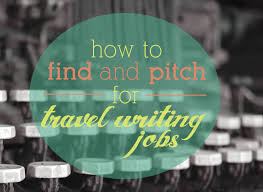 travel writing jobs images How to find freelance travel writing jobs my experience png