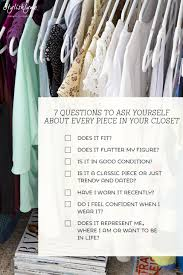 7 questions to ask when cleaning out your closet cleaning