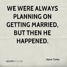 Getting Married Quotes 28 Sayings For Getting Married Getting Married Quotes