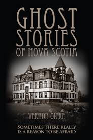 ghost stories non fiction books ghost stories of nova scotia