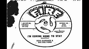 i u0027m coming home to stay don gardner and dee dee ford fire