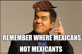 Lopez Meme - george lopez meme generator imgflip