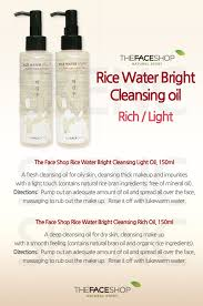 the face shop rice water bright cleansing light oil the face shop rice water rich bright cleansing oil choc choc