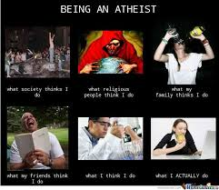 Funny Atheist Memes - being an atheist by atakit meme center
