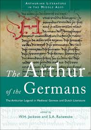 the arthur of the germans the arthurian legend in german