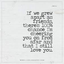 Wedding Quotes On Friendship Best 25 Friends Growing Apart Ideas On Pinterest I Lost A