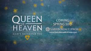 queen of heaven mary u0027s battle for you