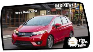 Honda Fit Spec News 2017 Honda Fit Price And Spec Youtube