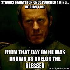 Stannis Baratheon Memes - chuck norris actually no it s stannis baratheon by monley54 on