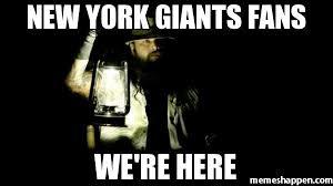 Meme Ny - new york giants fans we re here meme custom 8228 memeshappen