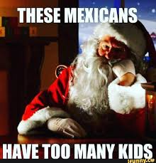 Sexy Christmas Meme - funny mexican memes and pictures