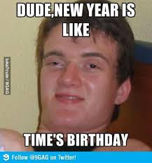 high stanley on new year funny meme funny memes and pics