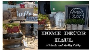 Home Decoratives by Home Decor Haul Farmhouse Style Michaels And Hobby Lobby Youtube
