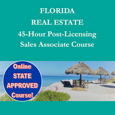 florida real estate 45 hour post license sales associate course