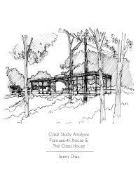 case study analysis farnsworth house u0026 the glass house by jenny
