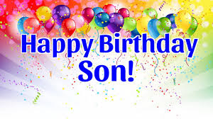 happy birthday wishes to a son from a mother birthday decoration
