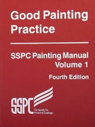 sspc volume 1 2011 good painting practice 4th edition corrosion