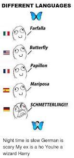German Butterfly Meme - different languages farfalla butterfly papillon mariposa