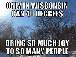 Wisconsin Meme - only in wisconsin my state wi pinterest wisconsin humor and