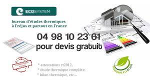 bureau etude thermique rt 2012 bureau d études thermiques chateauneuf de grasse devis 04 94 70 60