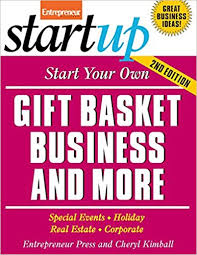 gift basket business start your own gift basket business startup series entrepreneur