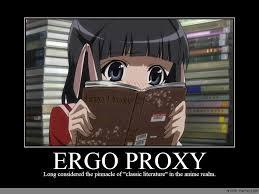 Proxy Meme - ergo proxy anime meme com