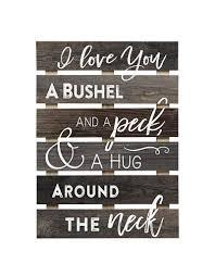 p graham dunn i love you a bushel u0026 a peck skid sign home